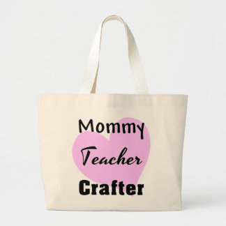 Mommy Teacher Crafter Tote