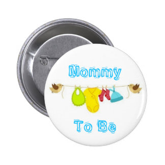 Mommy To Be 6 Cm Round Badge