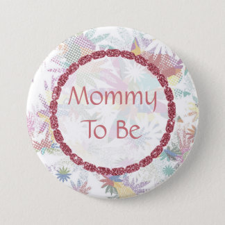 Mommy to be Baby Shower Button Floral Textile