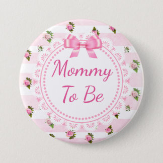 Mommy to Be Baby Shower Button Pink Roses