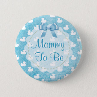Mommy to be Blue Rubber Ducklings Button