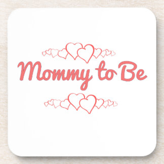 Mommy to Be Coaster