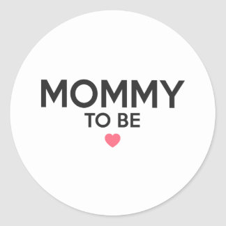 Mommy To Be Cute Print Classic Round Sticker