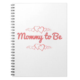 Mommy to Be Notebook