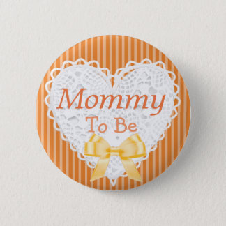 Mommy to be Orange Baby Shower Button