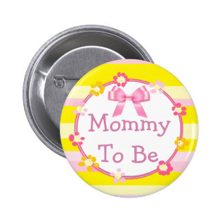 Mommy to be Pink and Yellow Baby Shower Button