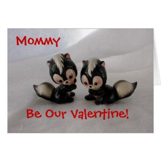 Mommy Valentine! Greeting Card