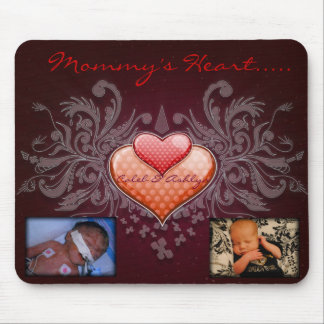 Mommy's Heart Mousepad