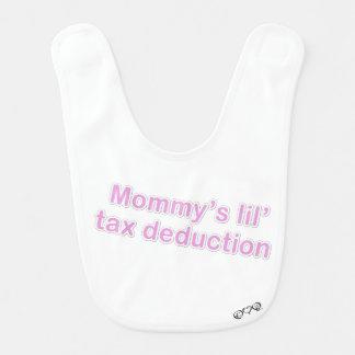 mommy's lil tax deduction bibs