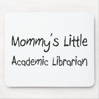 Mommy's Little Academic Librarian Mouse Mat