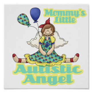 Mommys Little Autistic Angel Poster