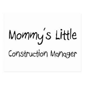 Mommys Little Construction Manager Post Card
