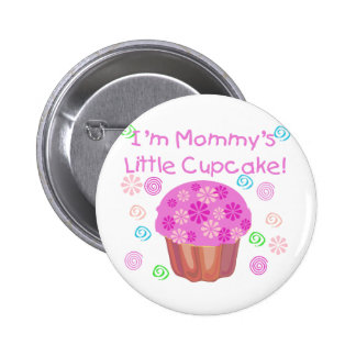 Mommy's Little Cupcake 6 Cm Round Badge