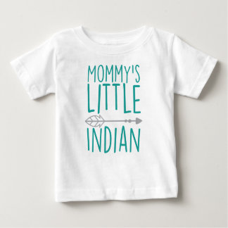 Mommy's Little Indian Baby T-Shirt
