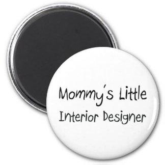 Mommys Little Interior Designer Refrigerator Magnet