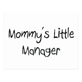 Mommys Little Manager Post Cards