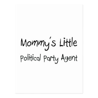 Mommys Little Political Party Agent Post Card