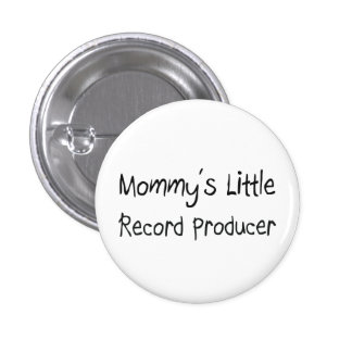 Mommys Little Record Producer Pin