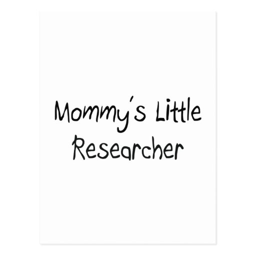 Mommys Little Researcher Postcards