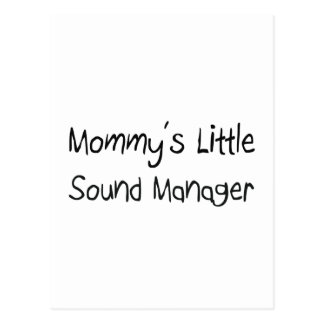 Mommys Little Sound Manager Postcard