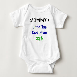Mommys Little Tax Deduction $$$ Baby Bodysuit
