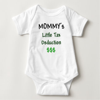 Mommys Little Tax Deduction $$$ T-shirt