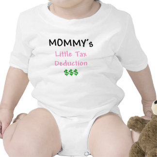 Mommys Little Tax Deduction $$$ Tees