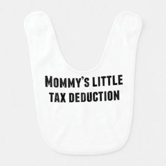 Mommy's Little Tax Deduction Baby Bib