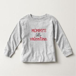 MOMMY'S LITTLE VALENTINE TODDLER T-Shirt