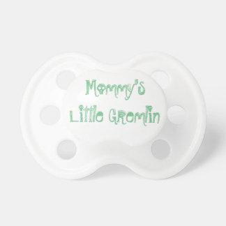 """Mommy's Llittle Gremlin Pacifier"