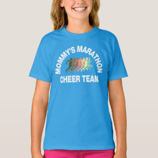 mommy's marathon cheer team T-Shirt