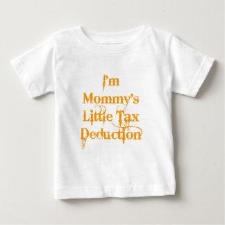 Mommy's Tax Deduction Tshirt