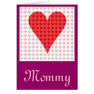 Mommy's Valentine Greeting Card