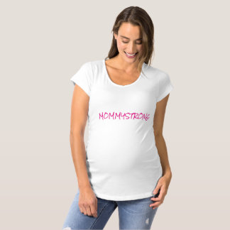 MOMMYSTRONG MATERNITY T-SHIRT
