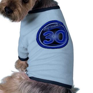 Mom's 30th Birthday Gifts Ringer Dog Shirt