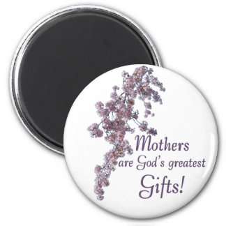 Moms Are Gifts Magnet