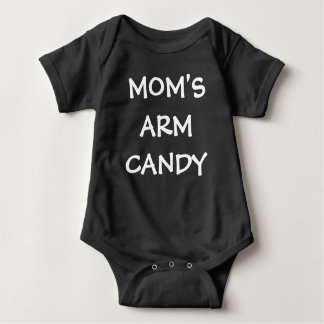 Mom's Arm Candy funny baby boy shirt