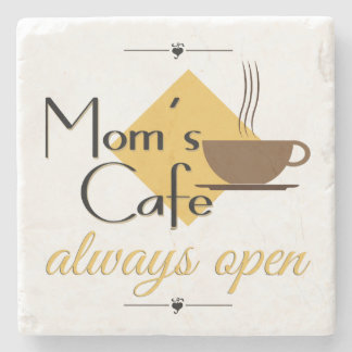 Mom's Cafe Always Open Stone Coaster