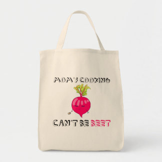 Mom's Cooking Can't Be BEET Tote Bag