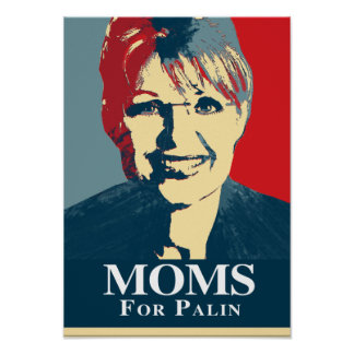 MOMS FOR PALIN PRINT