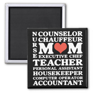 Mom's Jobs Mother's Day Magnet Magnet
