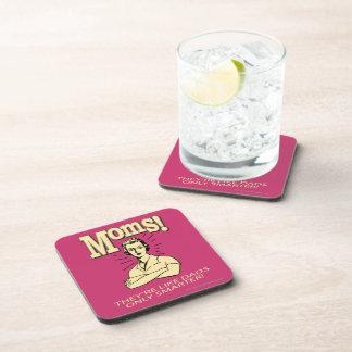 Moms: Like Dads, Only Smarter Drink Coaster