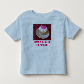 Mom's little Cupcake! Tshirts