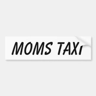 MOMS TAXI BUMPER STICKER