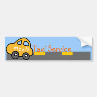 Mom's Taxi Service Bumper Sticker