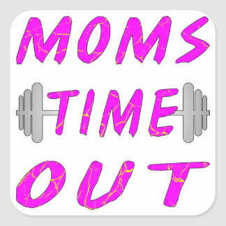Moms Time Out Barbell Square Sticker