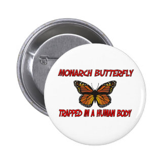 Monarch Butterfly trapped in a human body Pins
