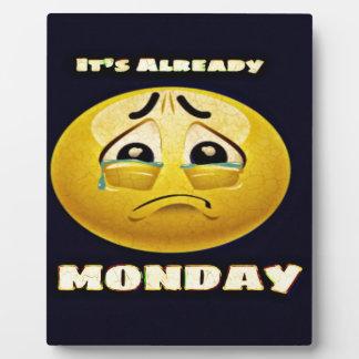 Monday Blues Plaque