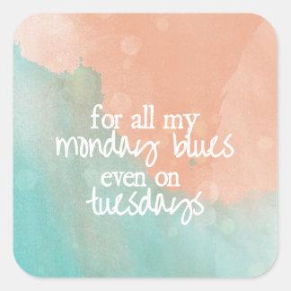 Monday Blues Square Sticker