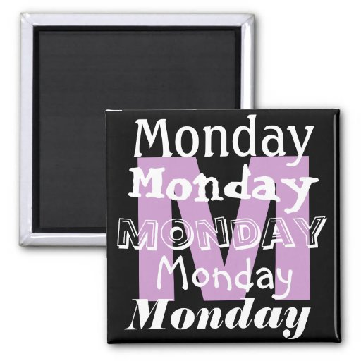 Monday Business Day of the week Magnet Fridge Magnets